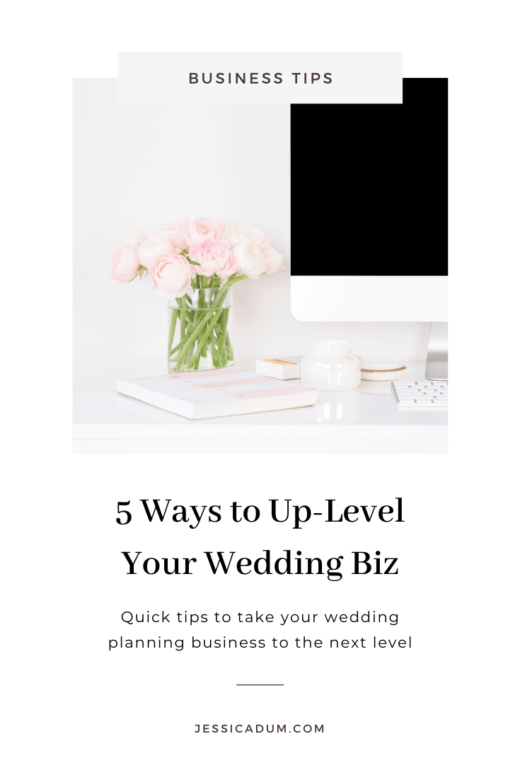 Increase visibility and start attracting higher paying, ideal clients with these 5 quick ways to up-level your new wedding planning business.