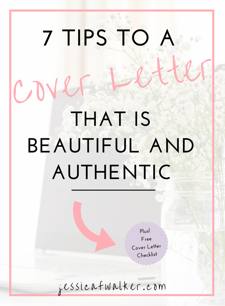 7 tips for a beautiful authentic cover letter | Jessica F. Walker