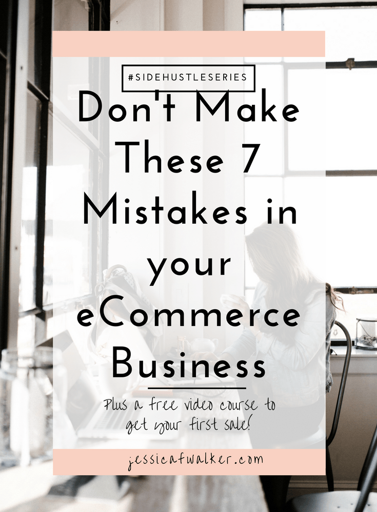 don't make these seven mistakes in your ecommerce business, creating a store logo, how to get traffic to business, prioritize, blog, jessicafwalker.com | gratitude | empowerment | success