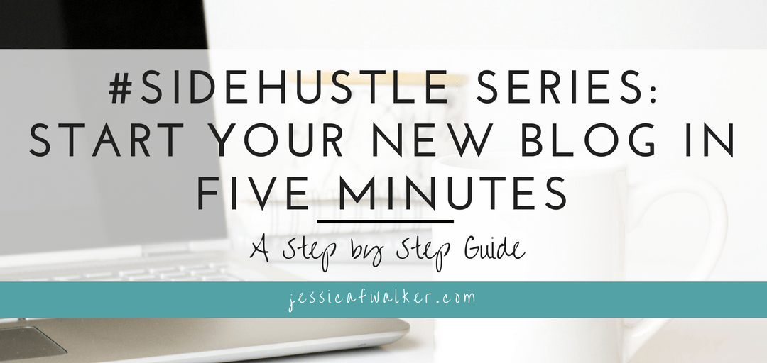 How to Start your Blog in Just 5 Minutes! + Free Blogging Crash Course