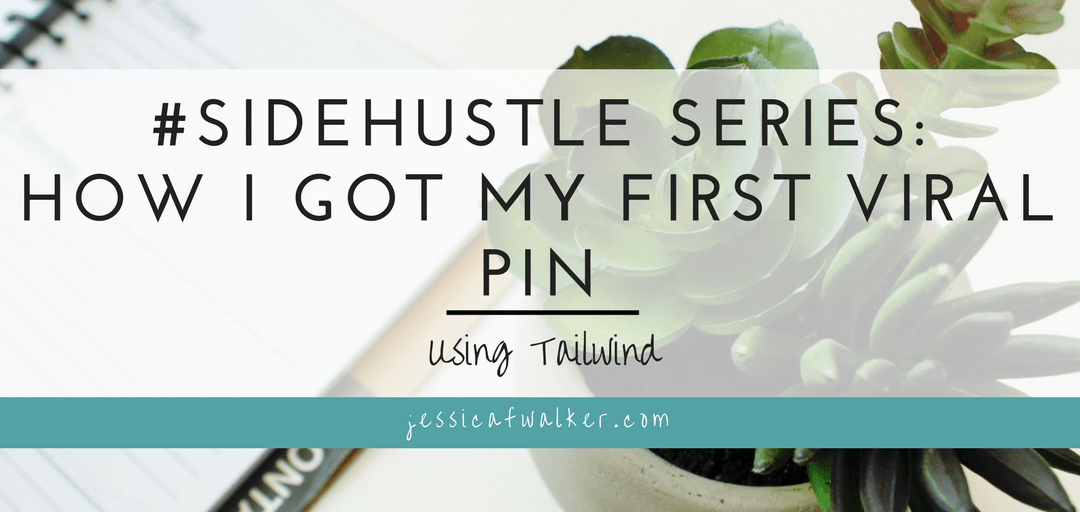 How I got my First Viral Pin using Tailwind