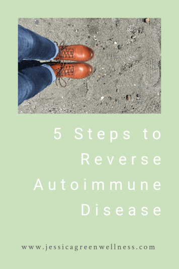 5 Steps to Reverse Autoimmune Disease