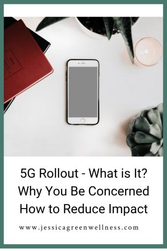 5G rollout-Jessica Green Wellness