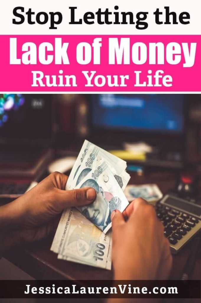 stop letting the lack of money ruin your life