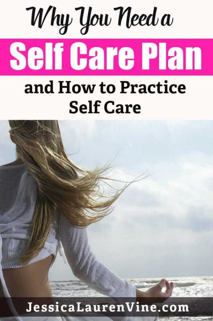 why you need a self care plan