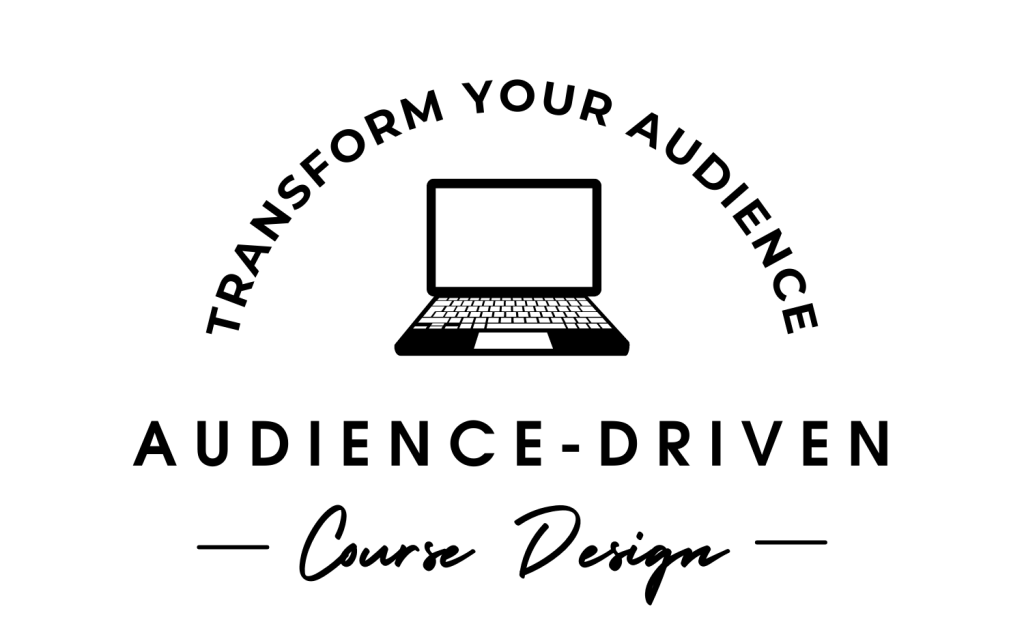 Audience Driven Course Design