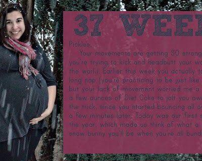 Bumpdate: 37 Weeks
