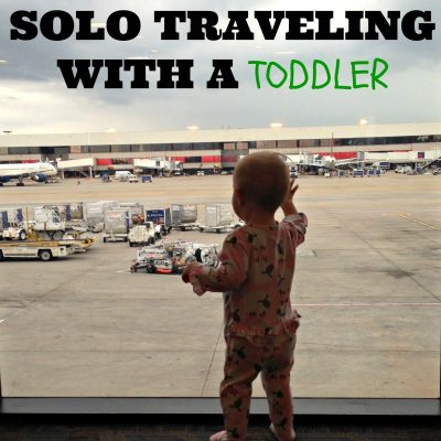 5 Tips for Flying Solo with a Toddler