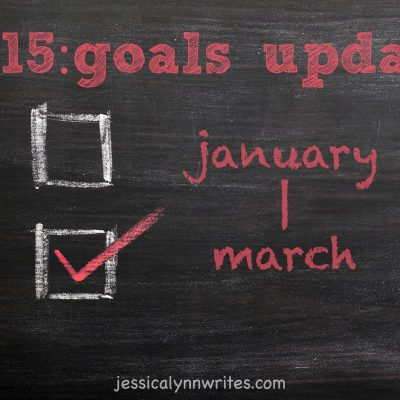 Goals Update: January—March