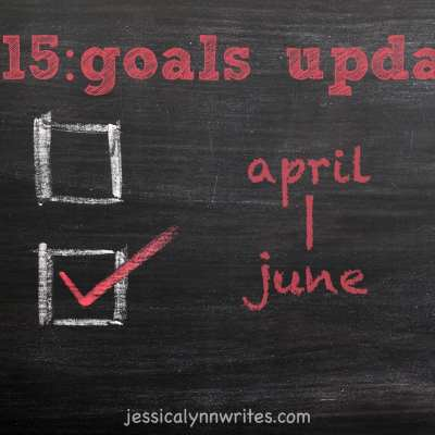 Goals Update: April—June