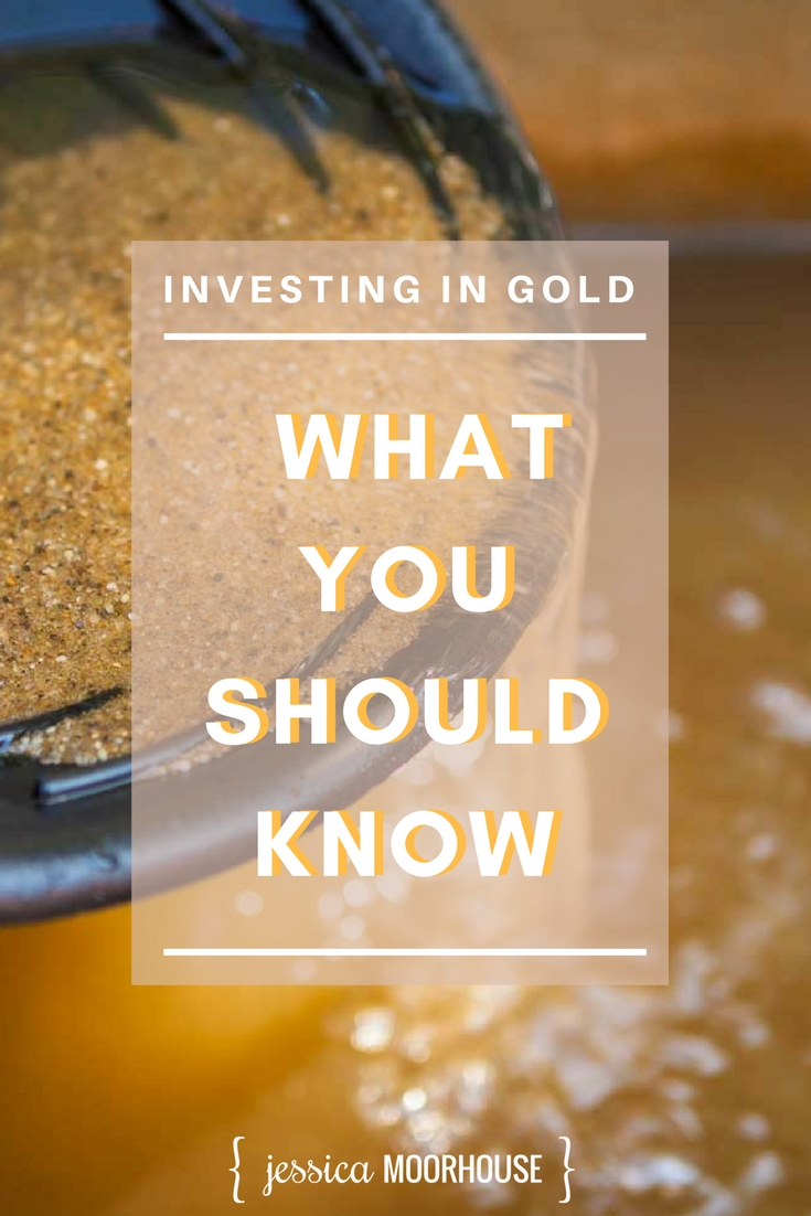 Ever thought of investing in gold? It doesn't just mean buying a gold brick anymore, but you still need to know your stuff before diving in.