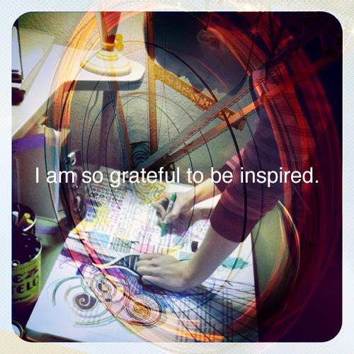im so grateful to be inspired