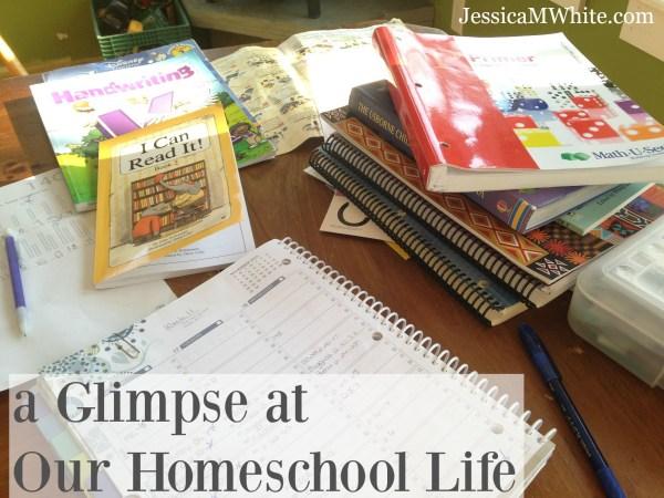 A Glimpse at Our Homeschool Life @JessicaMWhite.com