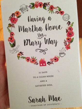 Having a Martha Home the Mary Way a reivew @JessicaMWhite.com