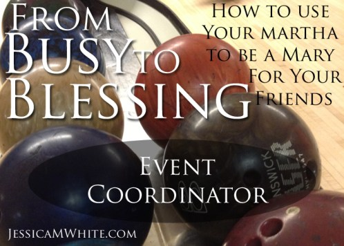 From Busy to Blessing Bringing the Fun! @JessicaMWhite.com