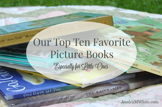 Our Top Ten Favorite Picture Books for Little Ones