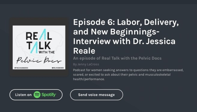 Episode_6__Labor__Delivery__and_New_Beginnings-_Interview_with_Dr__Jessica_Reale_by_Real_Talk_with_the_Pelvic_Docs_•_A_podcast_on_Anchor