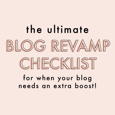 The Ultimate Blog Revamp Checklist