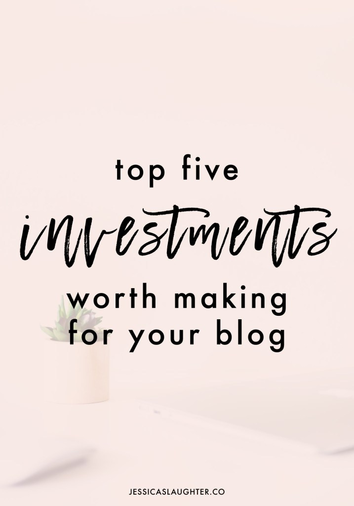Investments Worth Making For Your Blog