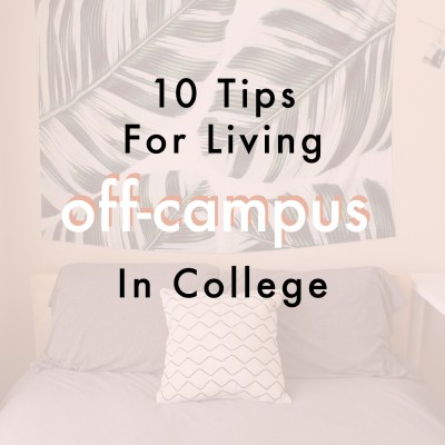 Tips For Living Off-Campus In College