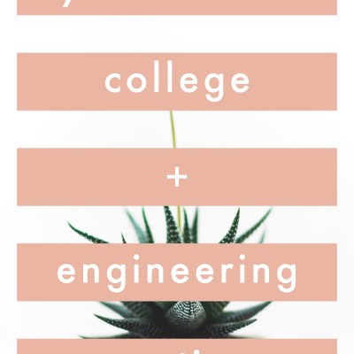 My most asked college and engineering questions!