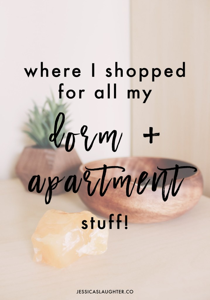 Where I Shopped For All My Dorm + Apartment Stuff