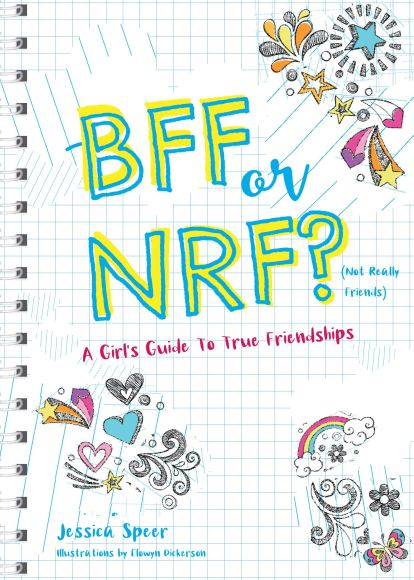 "Book Cover of ""BFF or NRF (Not Really Friends)? A Girls Guide to True Friendships"""