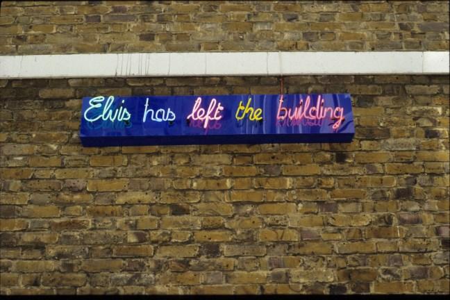 Elvis Has Left The Building, neon (1995)