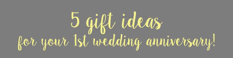 1st-anniversary-gift-ideas-4
