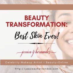 Beauty Transformation: Best Skin Ever!