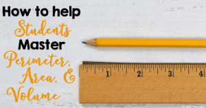 How to help students master perimeter, area, and volume