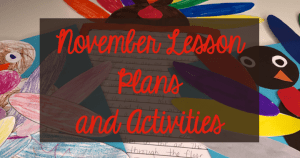 November Lesson Plans and Activities