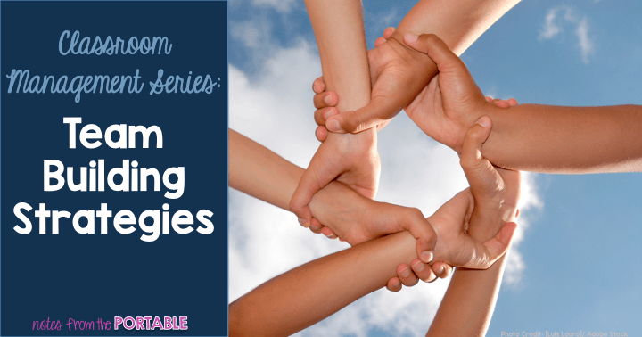 Team Building Strategies for the classroom. Get your students working together.