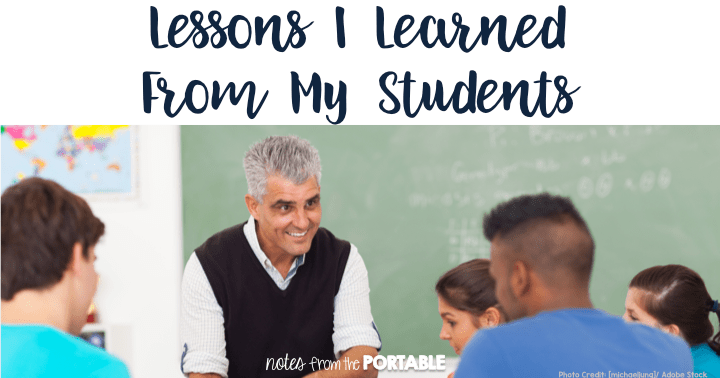 Lessons I learned from my students