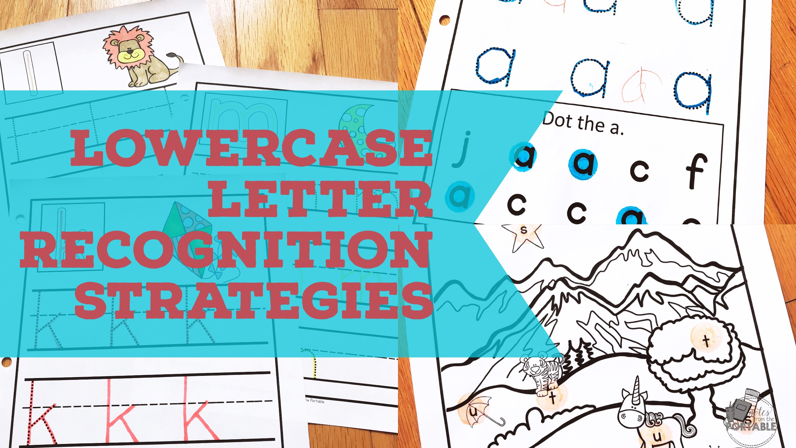 Lowercase Letter Recognition strategies for young readers.