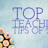 Top 10 Teaching Tips of 2017