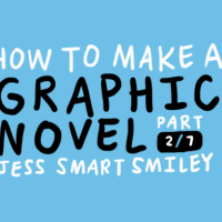 HOW TO MAKE A GRAPHIC NOVEL (2/7)