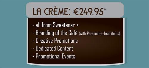 La Creme | Personal-a-Teas Cafe Community