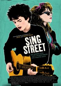 Sing Street - The Cappuccino Movie of the Moment