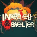 infected Shelter 1st