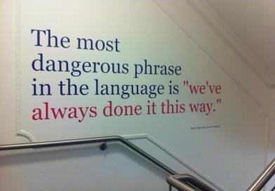 La frase más peligrosa …