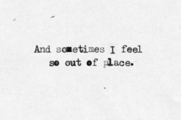 loneliness-out-of-place-quote-sad-Favim_com-523079