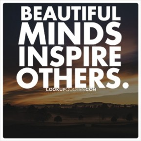 beautiful_minds_inspire_others_quotes