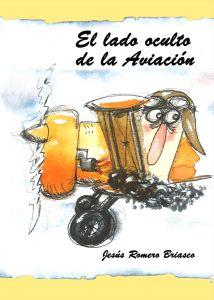 el_lado_oculto_de_la_aviacion-www.jesusromerobriasco.es