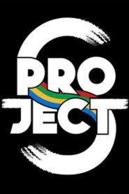 Project S The Series