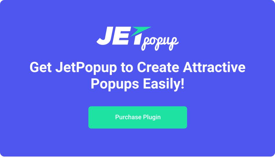 JetPopup - Popup Addon for Elementor - 22