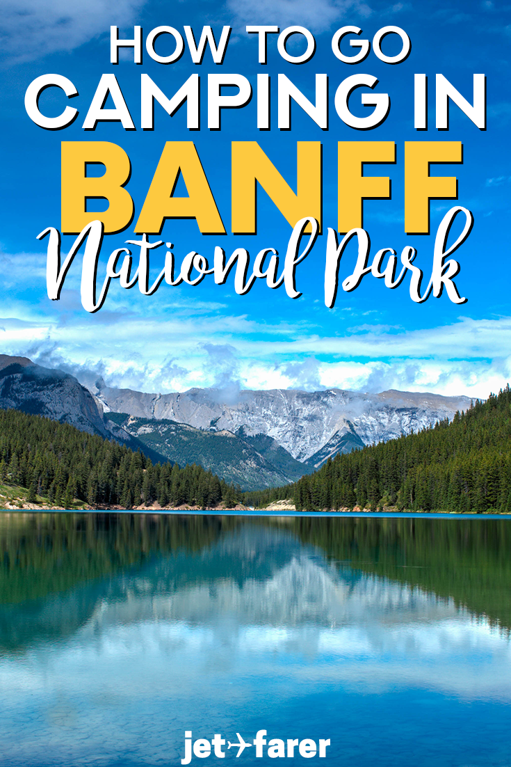 One of the best ways to travel in Banff National Park is to go camping! It's a fun way to enjoy nature and experience the park. Click through to read our complete guide on everything you need to know before camping in Banff, including what to pack, how to reserve a campsite, which campsites to stay in, and other Banff travel tips. Don't miss out on one of the best summer hiking destinations in the world! #Canada #Banff #Travel