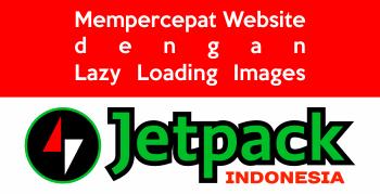 Mempercepat Website dengan Lazy Loading Images