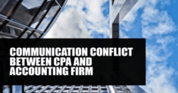 Communication conflict between CPA and accounting firm