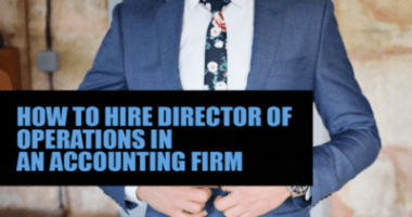 How to hire director of operations in an accounting firm
